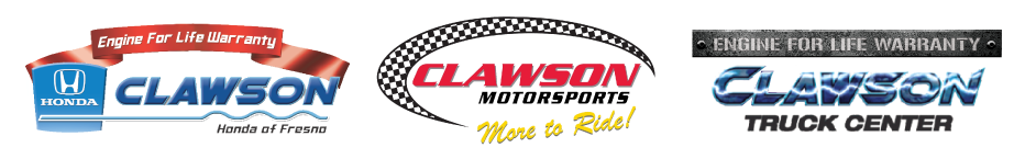 Clawson Honda of Fresno, Clawson Truck Center, and Clawson Motorsports