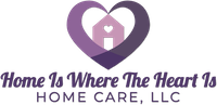 Home Is Where The Heart Is Home Care